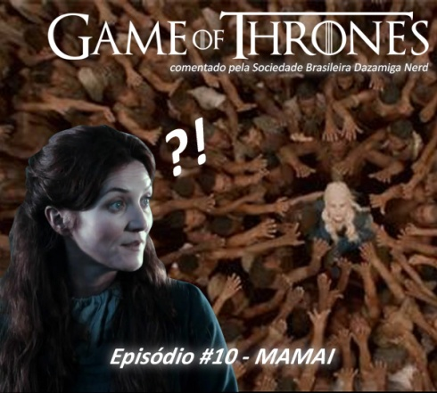 GoT Podcast se03ep10